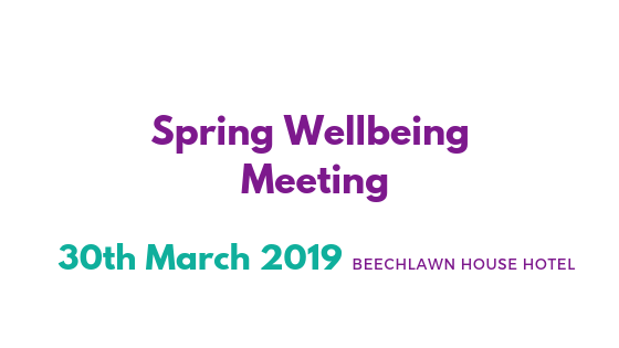 Wellbeing Meeting – March 30th 2019