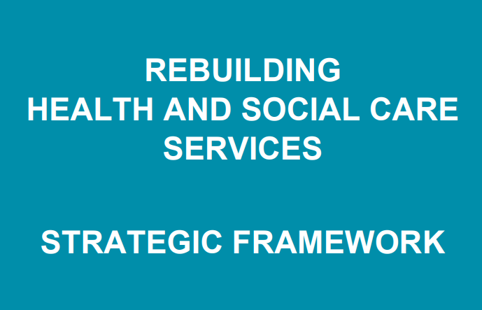 Strategic Framework for Health and Social Care in NI