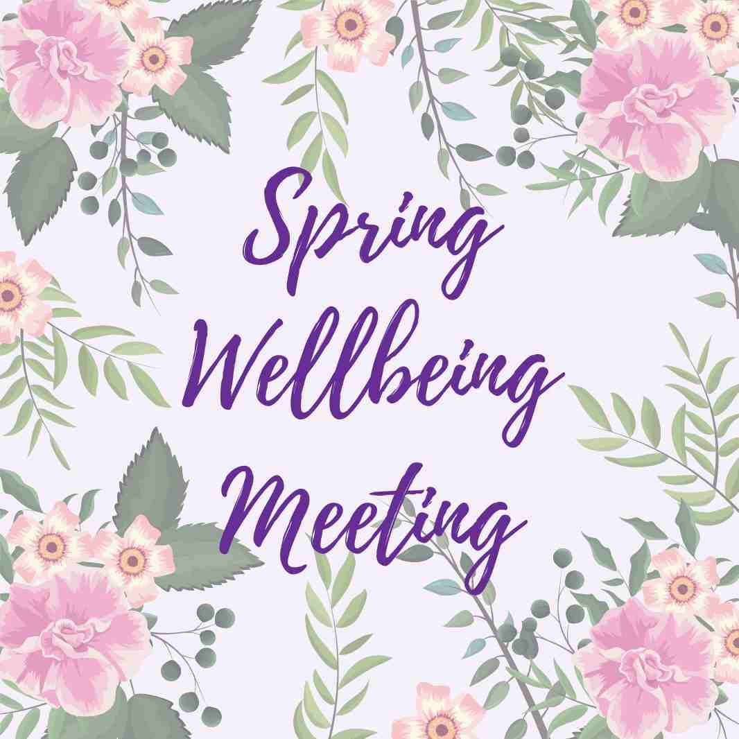 Spring Wellbeing Meeting Slides